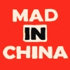 Mad in China