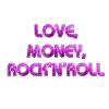 Love Money Rock-n-Roll