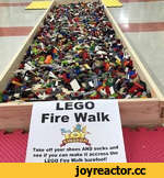 Fire Walk Take off your shoes AND socks and see if you can make it accross the _ LEGO Fire Walk barefoot! ^ NGDOa7