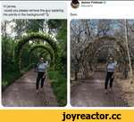 Hi james, could you please remove the guy watering the plants in the background? Ty James Fridman efpm«G13 Sure.