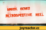 Marek Denko   Retrospective reel   Selected Works 2003-2010,CG, 3D Max, Noemotion, Marek Denko, Peter Sanitra, VFX, animation, post, vray, V-ray, Render, fusion, Cinematic, 3dsmax, Reel, Denko, Marek,After months of fun and pain, I'm honored to proudly present you my brand new dirty and shiny pe